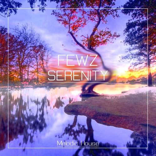 FEWZ - Serenity