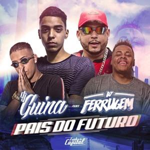 MC Kitinho MC Rafa 22 - Pais Do Futuro - Beat Do Futuro (DJ Ferrugem e DJ Guina)