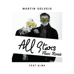 Martin Solveig Feat. Alma - Allstars (Fluze Remix)