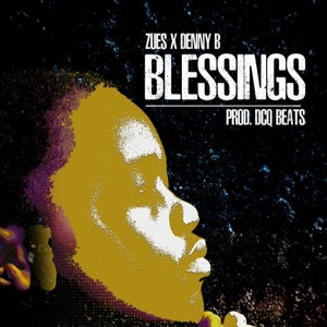 Zues x D3nny B x  BLESSINGS (SOUNDTRACK)