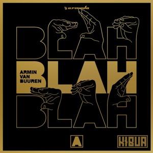 Armin van Buuren - Blah Blah Blah (Kibua Edit)